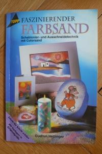 Faszinierender Farbsand / Gudrun Hettinger (Topp - 1997)