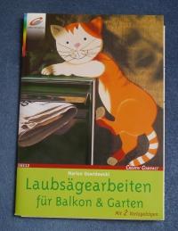 Laubsägearbeiten für Balkon & Garten / Marion Dawidowski (Creativ Compact - 2003)