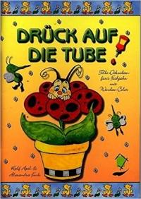 Drück auf die Tube / nur Vorlagebogen 2