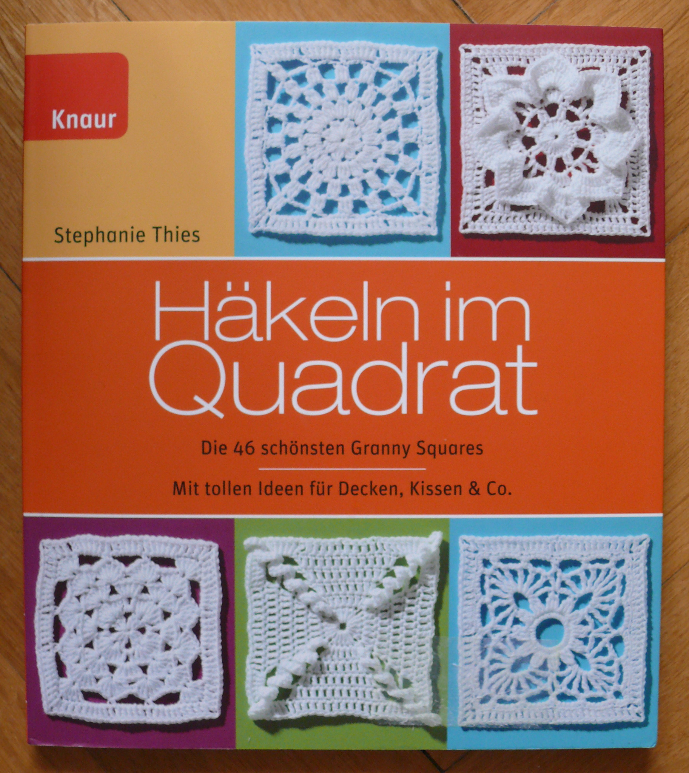 Häkeln Im Quadrat Stephanie Thies Knaur 2012
