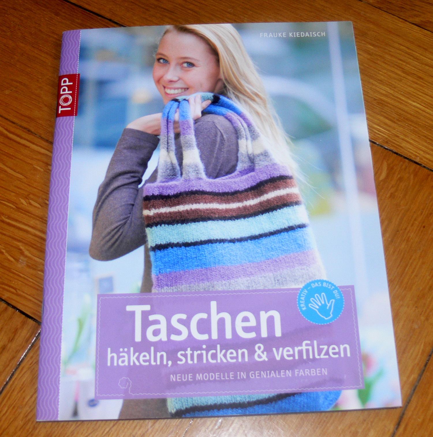 Taschen Häkeln Stricken Verfilzen Frauke Kiedaisch Topp 2009