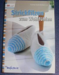 Strickfilzen zum Wohlfühlen / Kastl-Breitner (OZcreativ - 2010)