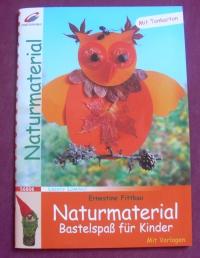Naturmaterial / Ernestine Fittkau (Christophorus - 2006)