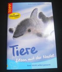 Tiere filzen mit der Nadel / Rudolf - Häfner-Keßler (Topp - 2010)