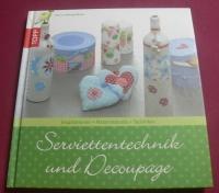 Serviettentechnik und Decoupage / Patricia Morgenthaler (Topp - 2011)