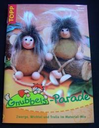 Gnubbels-Parade / Armin Täubner (Topp - 2004)