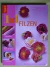 1x1 kreativ Filzen / 2004 Frech