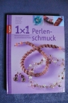 1x1 kreativ Perlenschmuck (Topp 2009)