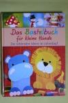 Das kleine Bastelbuch für kleine Hände / Weltbild 2011