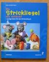 Die Strickliesel neu entdeckt / Schurr (Augustus 2000)
