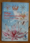 Pfiffige Drahtsterne-Kreationen / Petra Fritz (Bücherzauber - 2008)