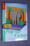 Kunterbunte Pop-up-Karten / A. Heli (Topp - 2003)