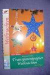 Transparentpapier Weihnachten / Fittkau (Christophorus 2005)