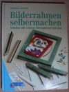 Bilderrahmen selbermachen / Suold (Englisch 1996)