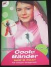 Coole Bänder (Scoubidou) / Ingrid Moras (Christophorus 2004)