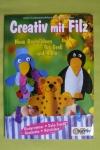 Creativ mit Filz / Hundhammer-Neubacher-Fesser (OZ Creativ 2004)