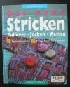 Das neue Stricken / Horst Schulz (Augustus - 1995)