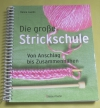Die große Strickschule (Bassermann - 2009)