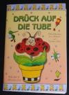 Drück auf die Tube / Apel-Funk (vielseidig - 2000)