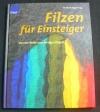 Filzen für Einsteiger (Knaur - 2003)