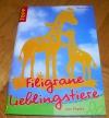Filigrane Lieblingstiere / Anglika Kipp (Topp 2005)