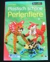Plastisch schöne Perlentiere / Anja Freese (kreativ - 2001)