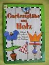 Gartenstäbe aus Holz / Martina Hertel (2004 Bücherzauber)