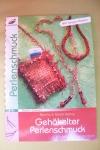 Gehäkelter Perlenschmuck / Helbig (Christophorus 2006)
