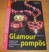 Glamour pomös / Angelika Ruh (Topp - 2005)