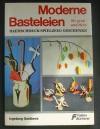 Moderne Basteleien / Ingeborg Godlbeck (Falken - 1962)-