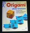 Origami ohne Grenzen / Kunihiko Kasahara (Augustus - 2001)