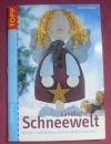 Ländliche Schneewelt (Holz-Motive) / Monika Gänsler (Topp - 2004)
