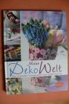 Meine Deko-Welt / K. Meier-Ebert (Ulmer - 2011)