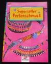 Supertoller Perlenschmuck / Ingrid Moras (Christophours - 2001)