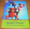 Nadel-Filzen / Ingrid Moras (Christophorus - 2004)