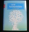 Zarte Fensterbilder / Anja Ritterhoff  (Topp - 2013)