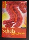 Schals stricken / Monika Krüger  (2007 - topp)