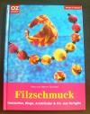 Filzschmuck (OZ creativ - 2005)
