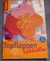 Topflappen häkeln / Dana Nobereit (Topp - 2004)