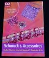 Schmuck & Accessoires (OZ creativ -2005)