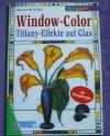 Window-Color / Tiffany Effekte auf Glas (Pitz Thissen - 1998)