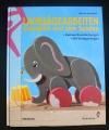 Laubsägearbeiten beweglich und zum Spielen (Augustus - 2000)