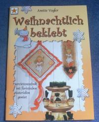 Weihnachtlich beklebt / Anette Vogler (vielseidig - 2003)